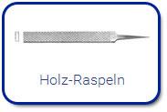 Holz-Raspeln